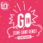 AAP Go In #3 – Département Seine-Saint-Denis