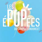 Les éPOPées – Campus Condorcet