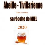 Vente de miel – Abeille-Tivillarienne