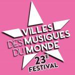 Douce France – 23ème festival des Villes des Musiques du Monde (MàJ 22/10)
